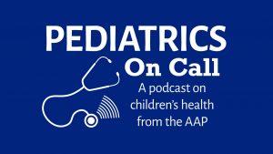 Pediatrics On Call Podcast